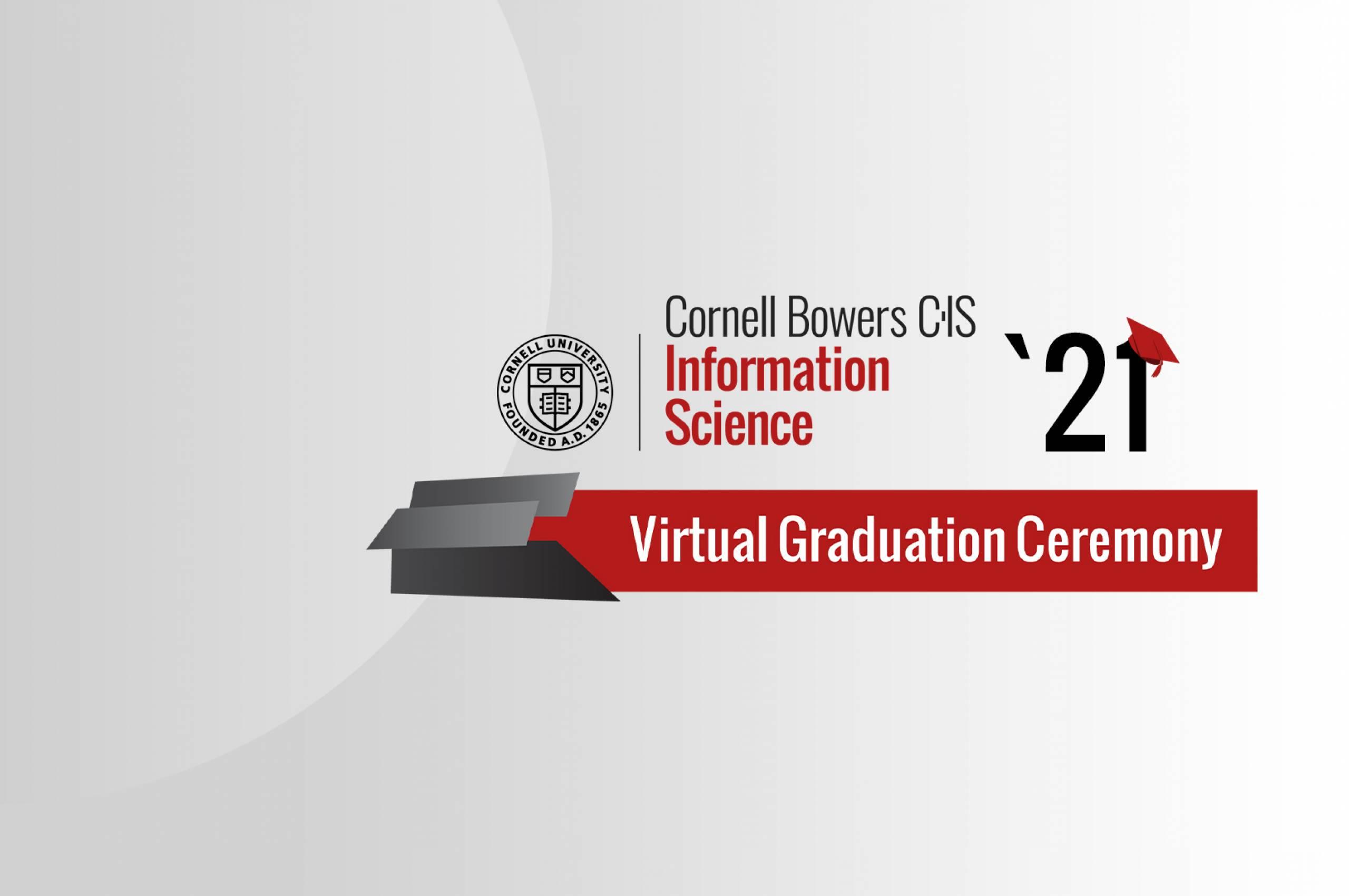 Info Sci Class of 2021 Virtual Graduation Ceremony